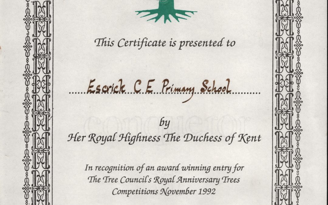 Tree Council Royal Anniversary competition Certificate Nov 1992 – Presented to Escrick Primary School for award winning entry