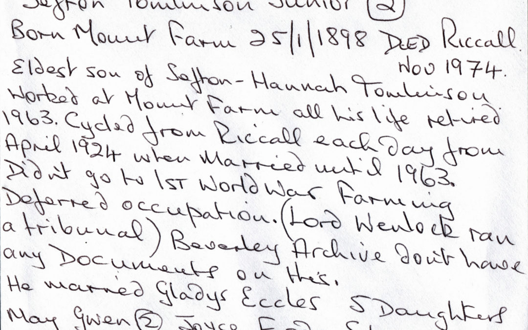 Family information of Sefton Tomlinson Jnr Mount Farm Escrick….Born 25 Jan 1898, married Gladys Eccles Apr 1924, Died Nov1974, reserved Farmer during WW1
